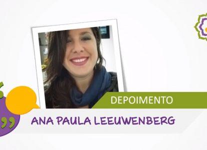 Depoimento Ana Paula Leeuwenberg – Coaching Woke Mind